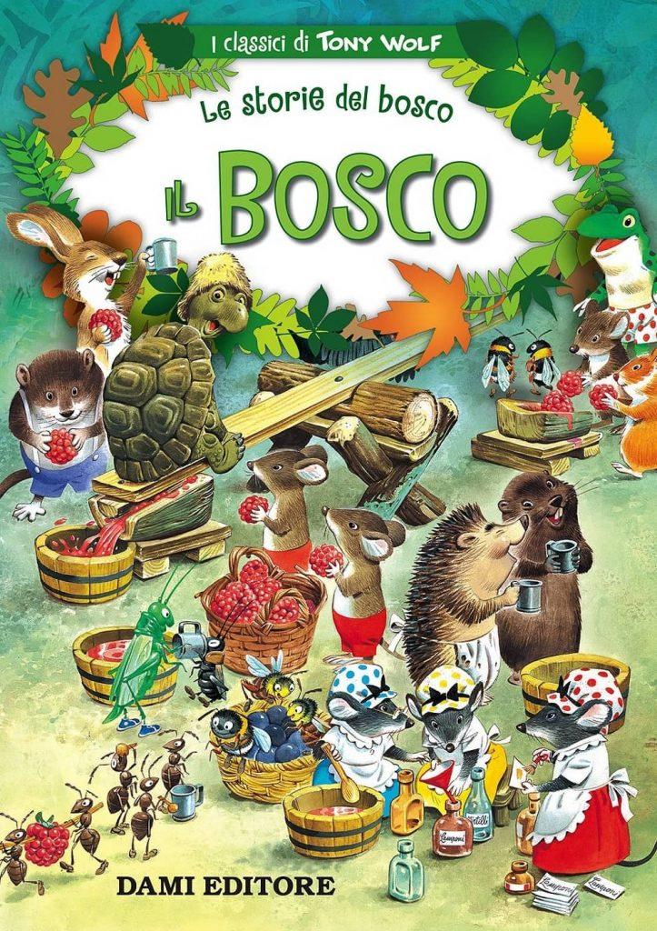 Storie del Bosco - Tony Wolf