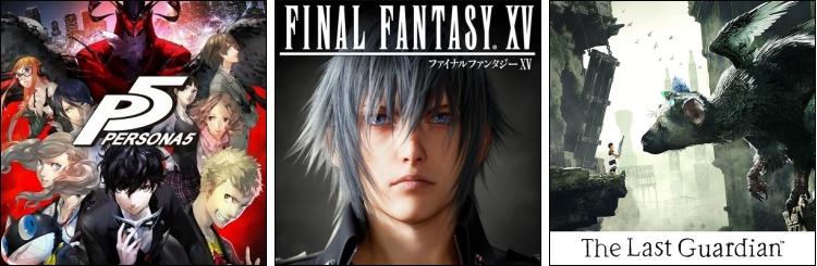 Persona 5 - FFXV - The Last Guardian