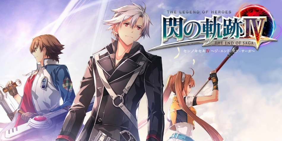 The Legend of Heroes : Sen no Kiseki IV ~The End of Saga~